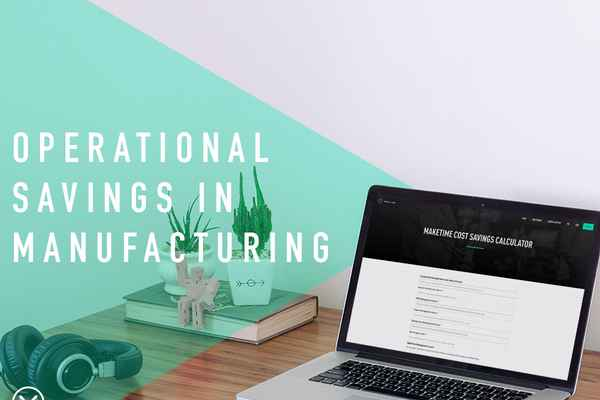 Operation Savings in Manufacturing